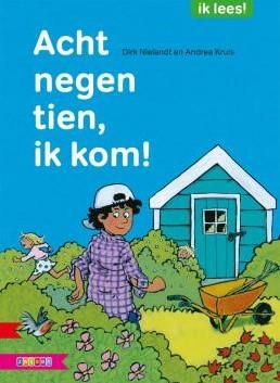 Zwijsen Ik lees - Acht negen tien, ik kom!