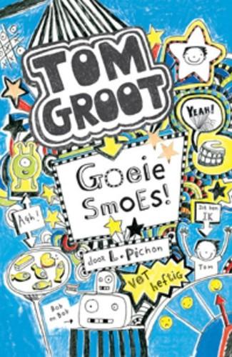 Tom Groot 2: Goeie smoes. 9+