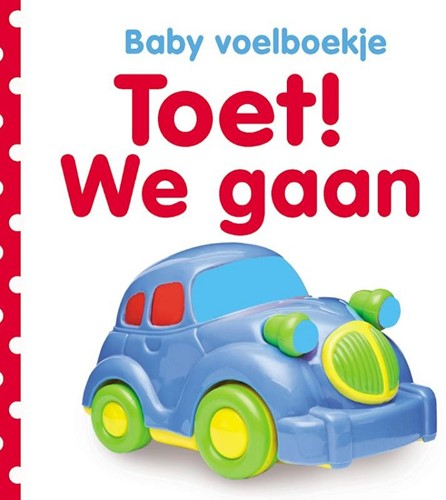 Kinderboek Baby voelboekje: Toet! We gaan. 0+