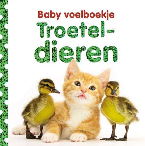 Kinderboek Baby voelboekje: Troeteldieren. 0+